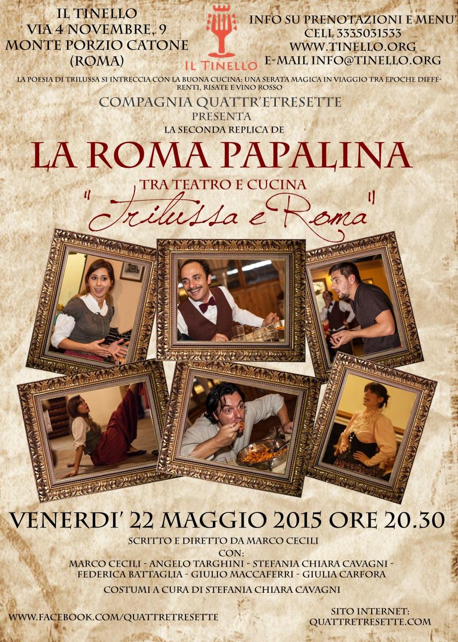 Coming Soon: venerdì 22 maggio la Roma Papalina alTinello!